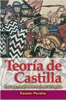 """""""TEORÍA DE CASTILLA"""". UN TEXTO ETERNO DE RAMÓN PERALTA"""
